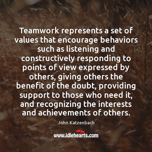 Image, Teamwork represents a set of values that encourage behaviors such as listening
