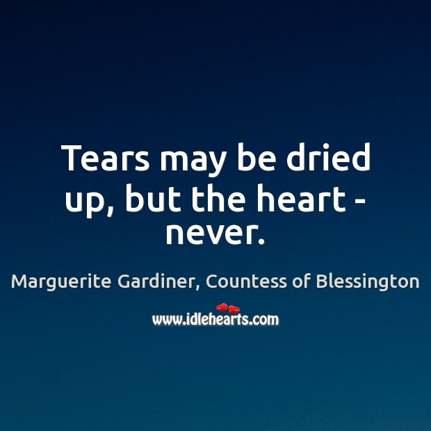 Tears may be dried up, but the heart – never. Image