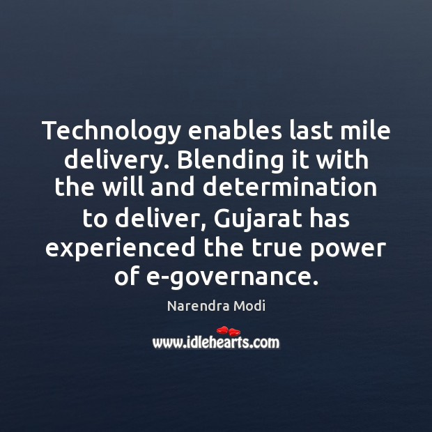 Image, Technology enables last mile delivery. Blending it with the will and determination
