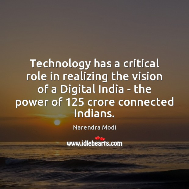 Image, Technology has a critical role in realizing the vision of a Digital