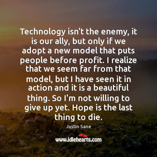 Technology isn't the enemy, it is our ally, but only if we Image