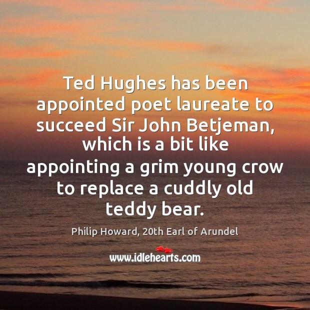 Ted Hughes has been appointed poet laureate to succeed Sir John Betjeman, Image