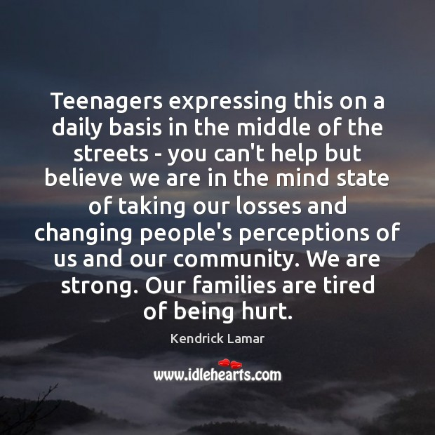 Teenagers expressing this on a daily basis in the middle of the Image