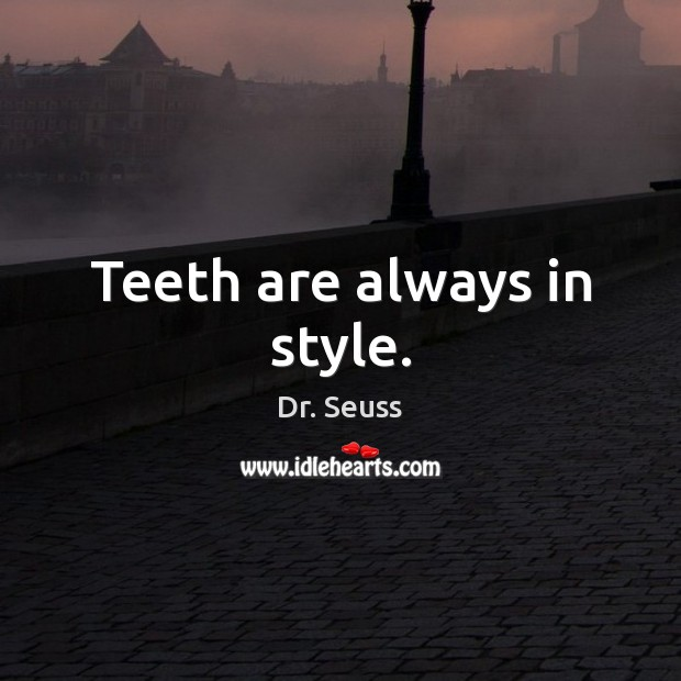 Picture Quote by Dr. Seuss