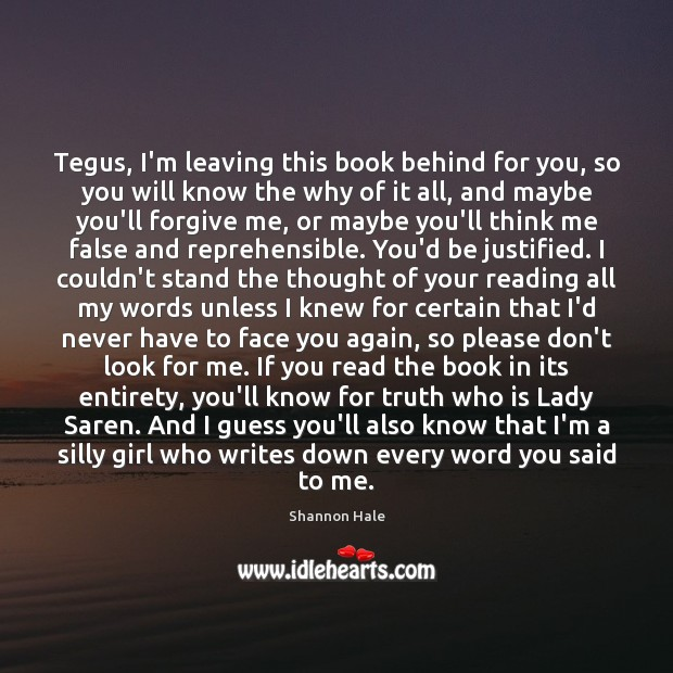 Tegus, I'm leaving this book behind for you, so you will know Image
