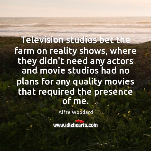 Image, Television studios bet the farm on reality shows, where they didn't need