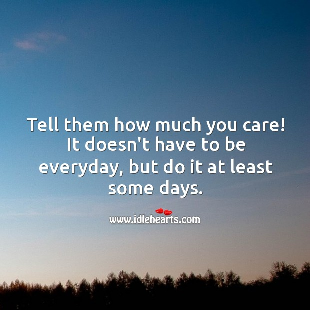 Tell them how much you care! Image