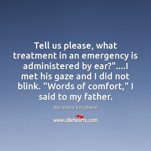 """Tell us please, what treatment in an emergency is administered by ear?""""…. Image"""