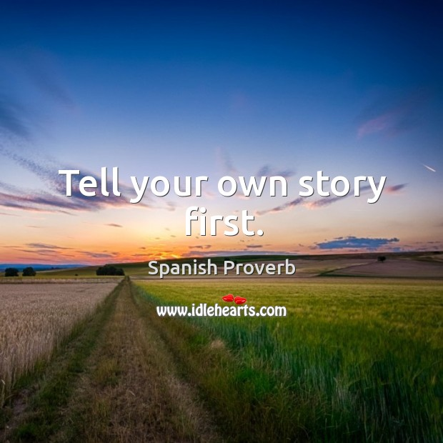 Image, Tell your own story first.