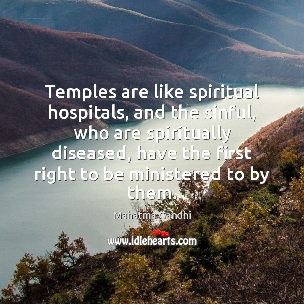 Temples are like spiritual hospitals, and the sinful, who are spiritually diseased, Image