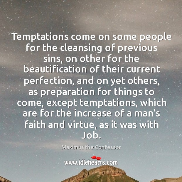 Image, Temptations come on some people for the cleansing of previous sins, on
