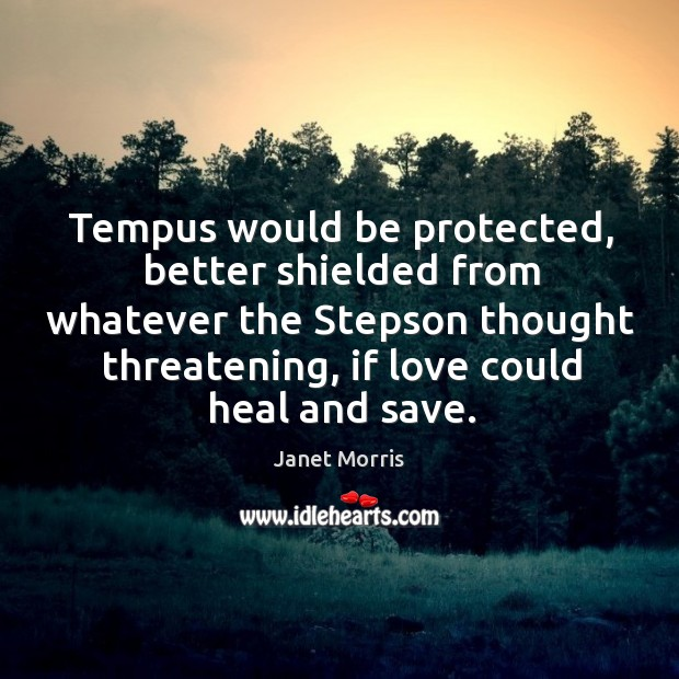 Tempus would be protected, better shielded from whatever the Stepson thought threatening, Image