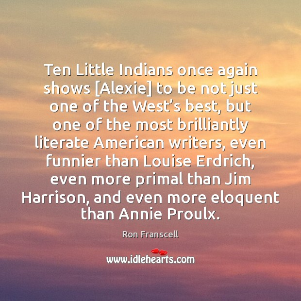 Ten Little Indians once again shows [Alexie] to be not just one Image