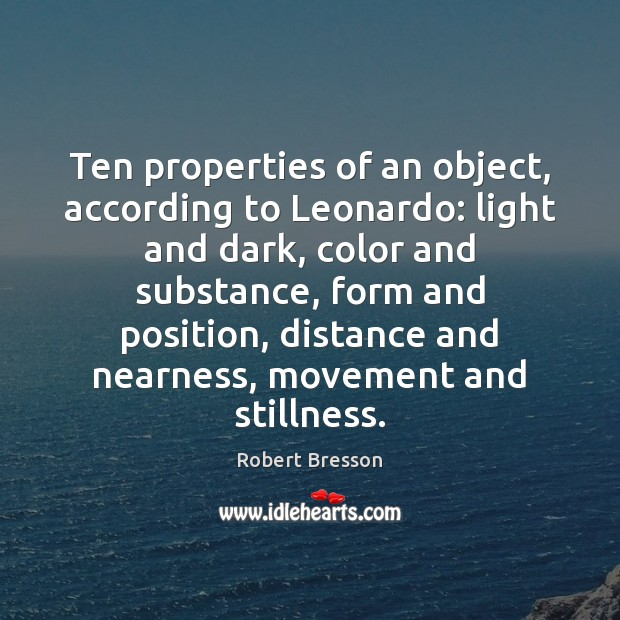 Ten properties of an object, according to Leonardo: light and dark, color Image