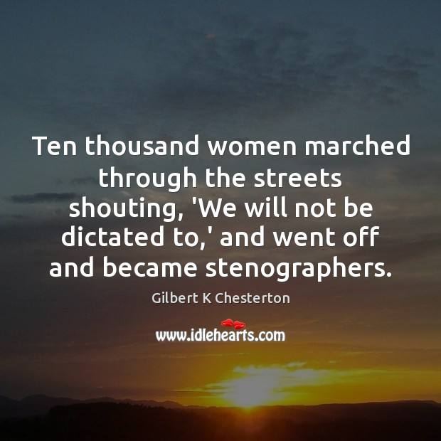 Image, Ten thousand women marched through the streets shouting, 'We will not be