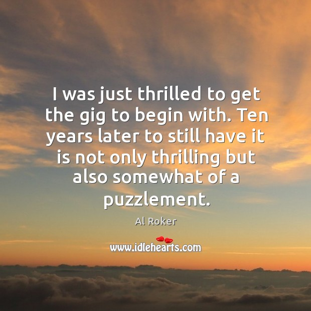 Ten years later to still have it is not only thrilling but also somewhat of a puzzlement. Image