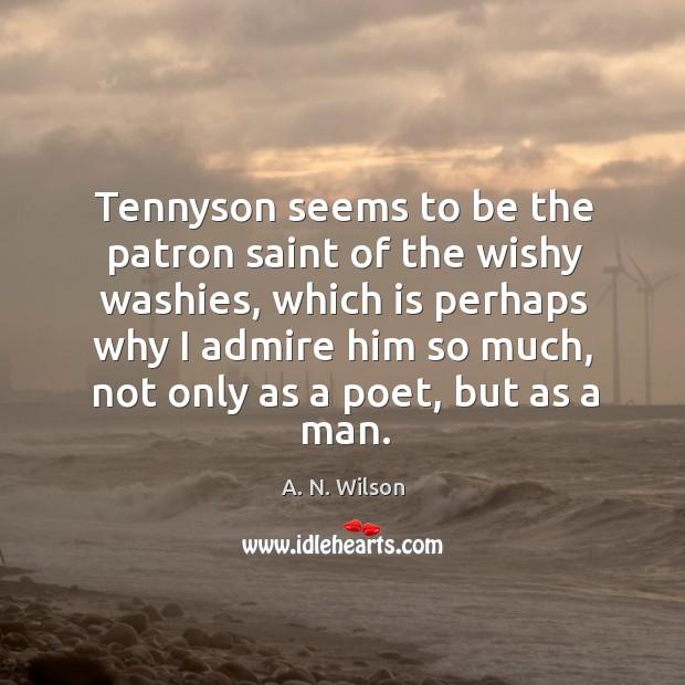 Tennyson seems to be the patron saint of the wishy washies Image