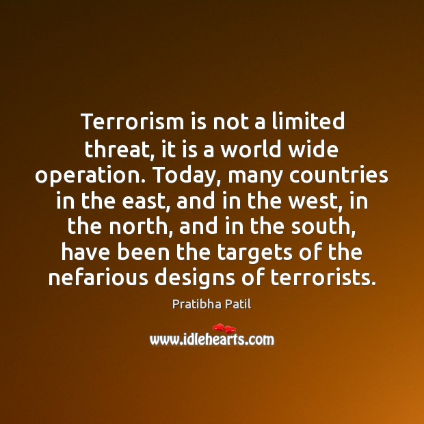 Image, Terrorism is not a limited threat, it is a world wide operation.