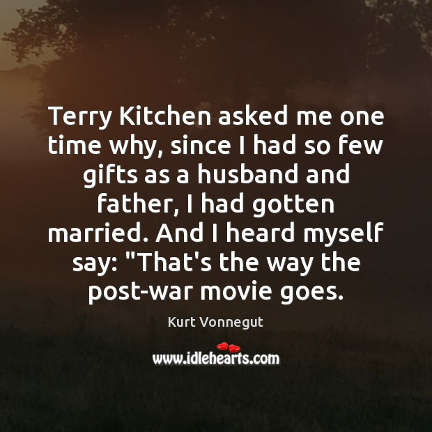 Image, Terry Kitchen asked me one time why, since I had so few