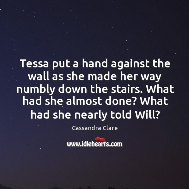 Image, Tessa put a hand against the wall as she made her way