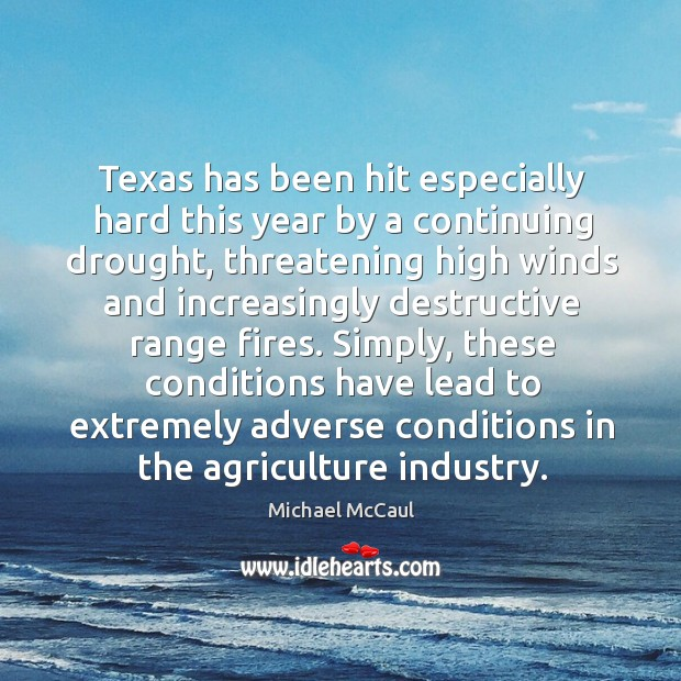 Image, Texas has been hit especially hard this year by a continuing drought, threatening high winds and