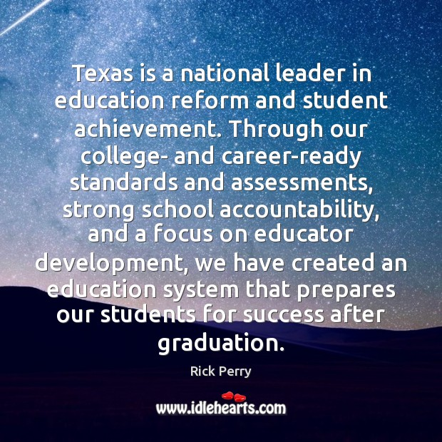 Image, Texas is a national leader in education reform and student achievement. Through