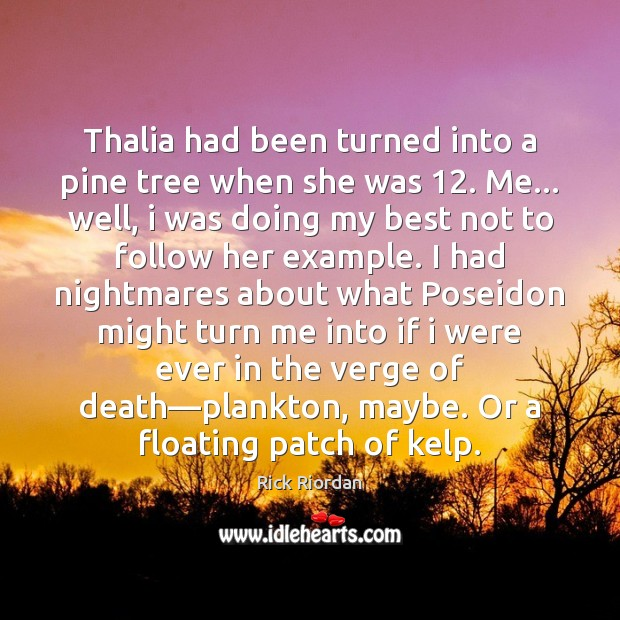 Thalia had been turned into a pine tree when she was 12. Me… Image