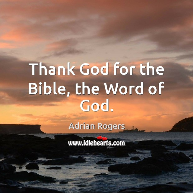 Image, Thank God for the Bible, the Word of God.