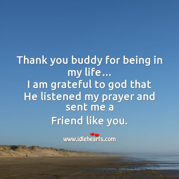 Thank you buddy for being in my life Friendship Day Messages Image