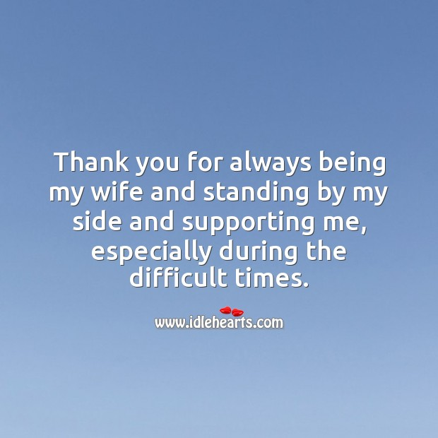 Thank you for always being my wife and standing by my side Wedding Anniversary Messages for Wife Image