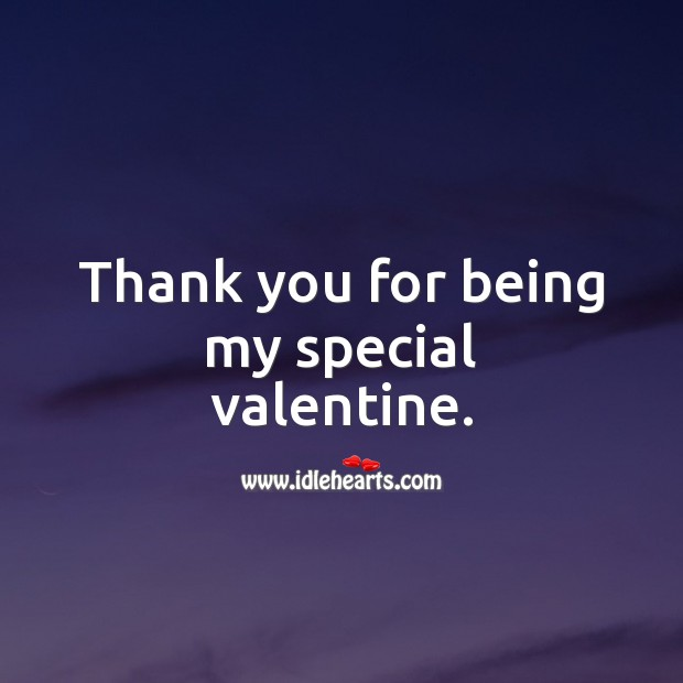 Thank you for being my special valentine. Valentine's Day Messages Image