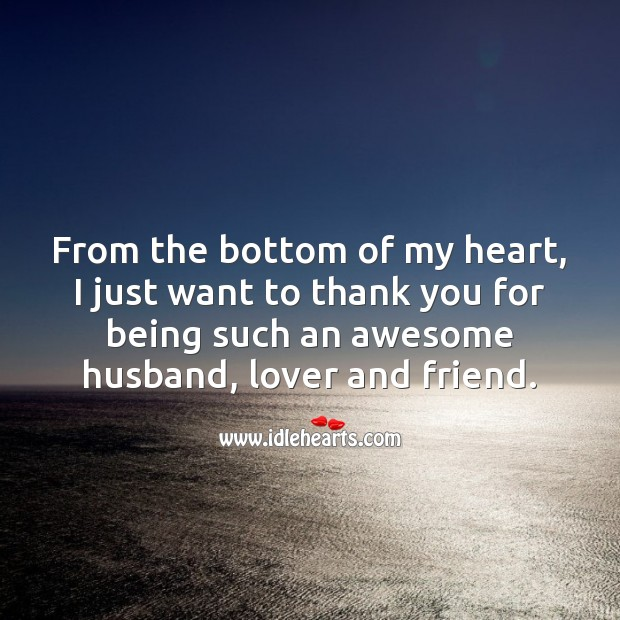 Thank you for being such an awesome husband, lover and friend. Heart Quotes Image