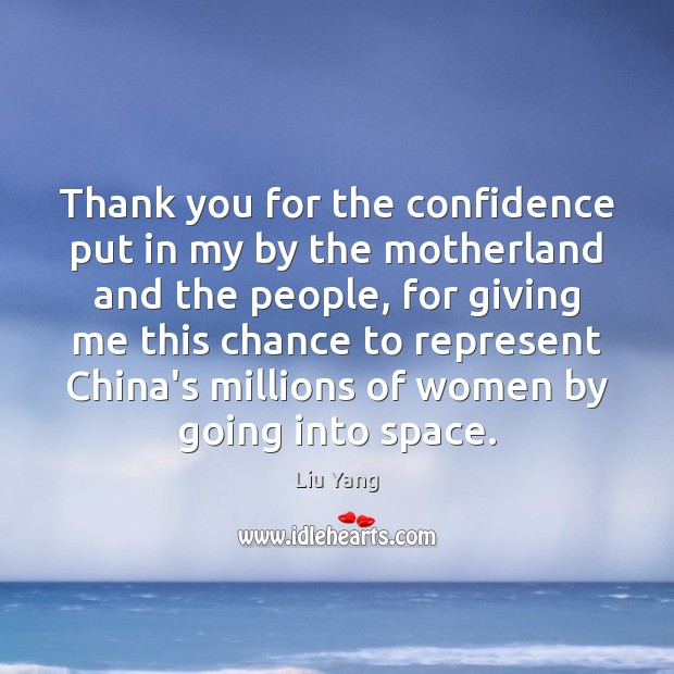 Thank you for the confidence put in my by the motherland and Image