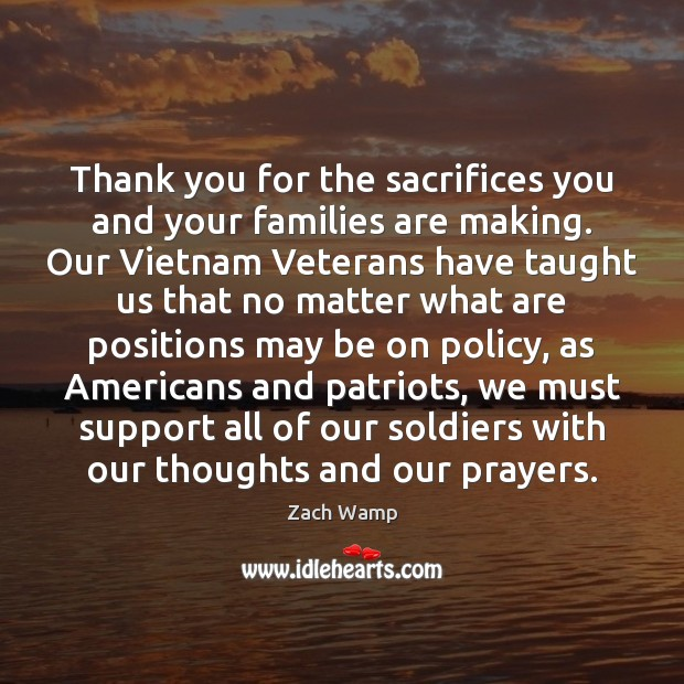 Image, Thank you for the sacrifices you and your families are making. Our