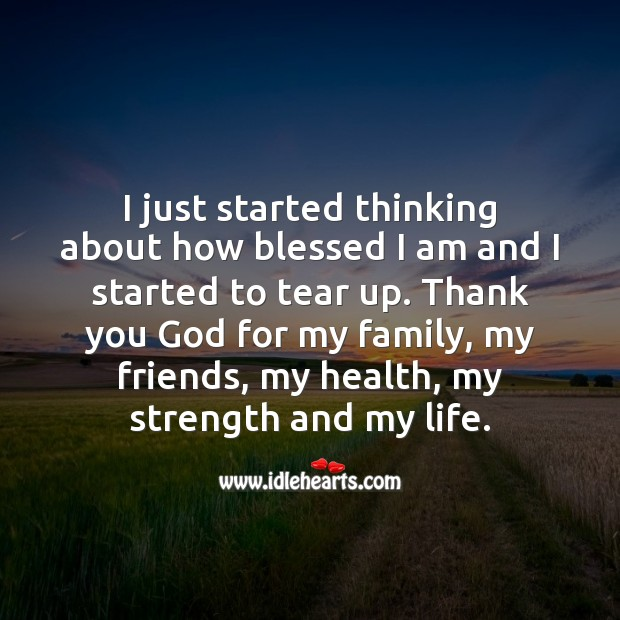 Thank you God for your blessings every single day and for never leaving me. Blessings Quotes Image