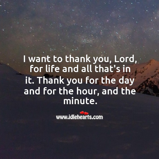 Thank You Lord For Giving Another Day To Live