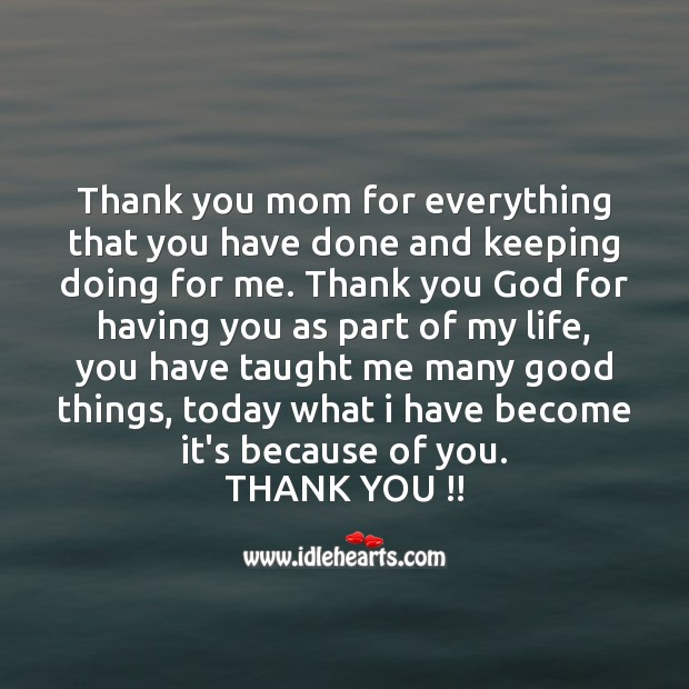 Thank you mom for everything that you have done Thank You God Quotes Image