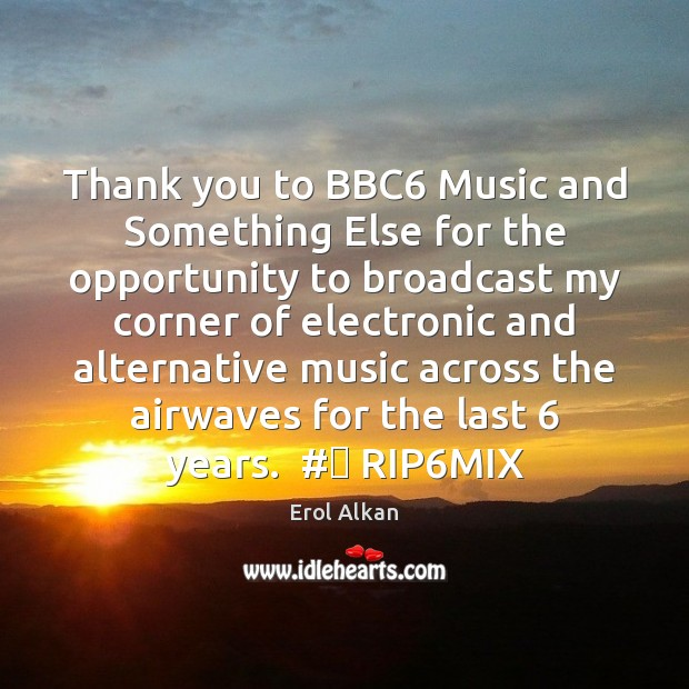 Image, Thank you to BBC6 Music and Something Else for the opportunity to
