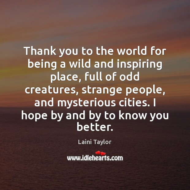 Thank you to the world for being a wild and inspiring place, Image