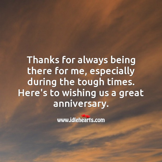 Thanks for always being there for me, especially during the tough times. Wedding Anniversary Wishes Image