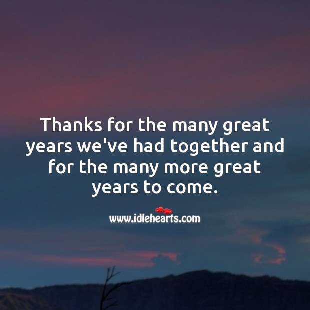 Thanks for the many great years we've had together. Wedding Anniversary Messages for Wife Image