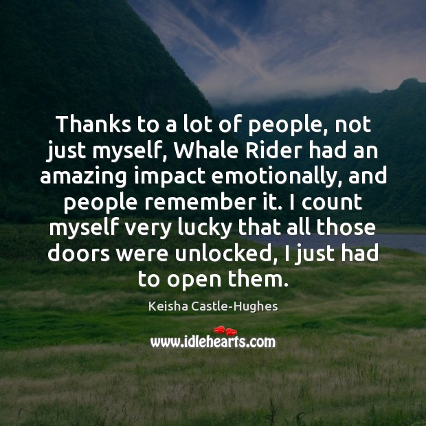 Thanks to a lot of people, not just myself, Whale Rider had Image
