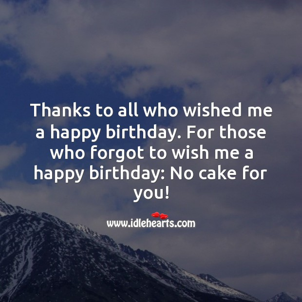 Thanks to all who wished me a happy birthday. Thank You for Birthday Wishes Image