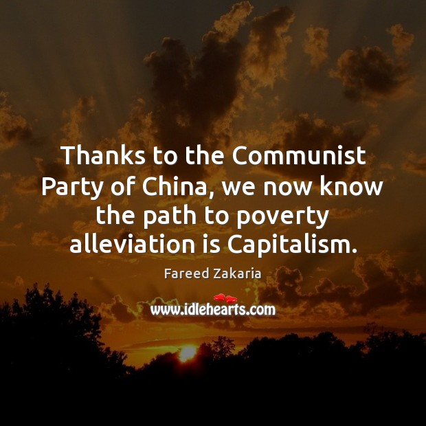 Thanks to the Communist Party of China, we now know the path Fareed Zakaria Picture Quote