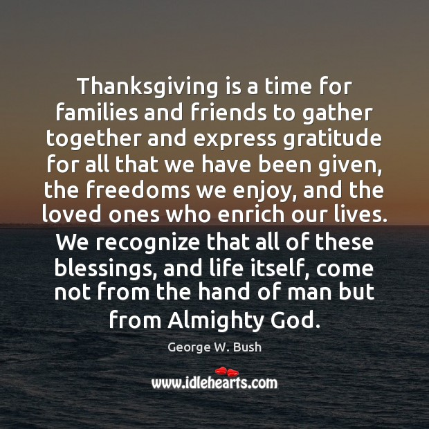 Image, Thanksgiving is a time for families and friends to gather together and