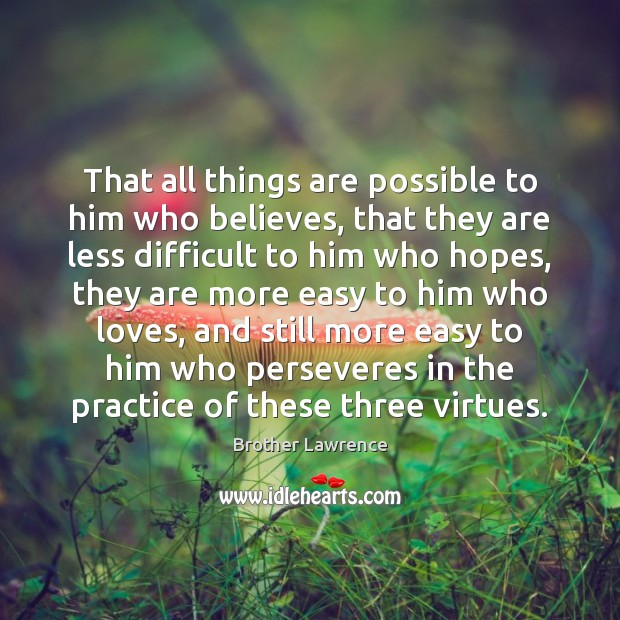 Image, That all things are possible to him who believes, that they are