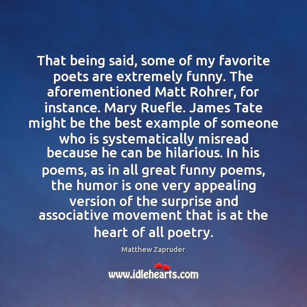 Image, That being said, some of my favorite poets are extremely funny. The