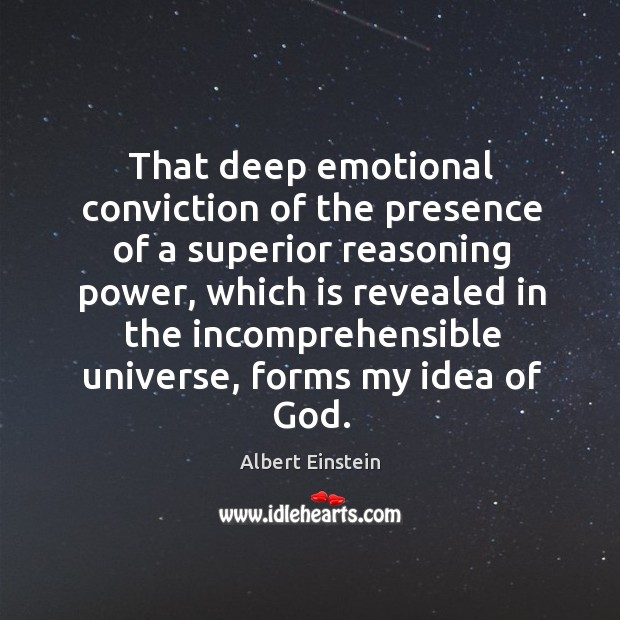 Image about That deep emotional conviction of the presence of a superior reasoning power
