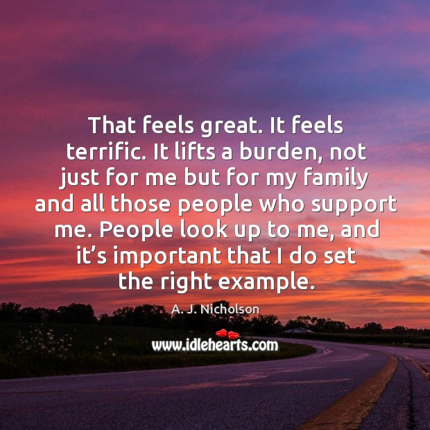 That feels great. It feels terrific. It lifts a burden, not just for me but for my family Image