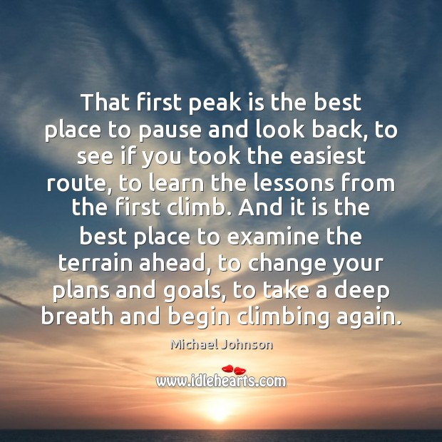 Image, That first peak is the best place to pause and look back,